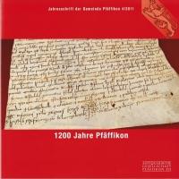 Jahresschrift der Gemeinde Pfäffikon 4/2011 - 1200 Jahre Pfäffikon (kaufen)