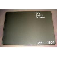 100 Jahre Suhner 1864-1964 (kaufen)