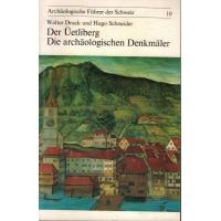 Der Üetliberg - Die archäologischen Denkmäler (kaufen)